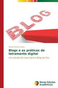Blogs E as Praticas de Letramento Digital