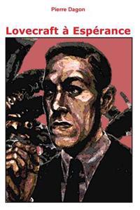 Lovecraft a Esperance: Jean Calmet Detective de L'Etrange