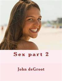 Sex Part 2