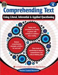 Comprehending Text Using Literal/Inferential/Applied Quest-4