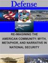 Re-Imagining the American Community: Myth, Metaphor, and Narrative in National Security