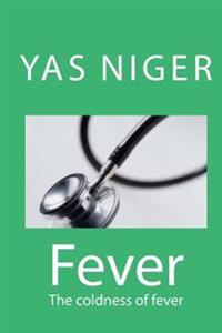 Fever: The Coldness of Fever