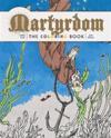 Martyrdom Adult Coloring Book