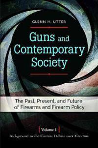 Guns and Contemporary Society