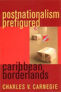 Postnationalism Prefigured