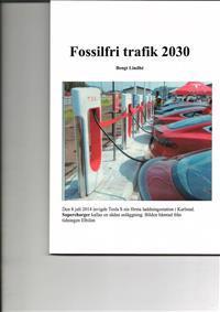 Fossilfri Trafik 2030