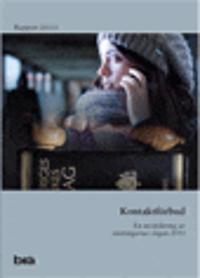 Kontaktförbud : en utvärdering av ändringarna i lagen 2011