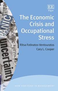 The Economic Crisis and Occupational Stress