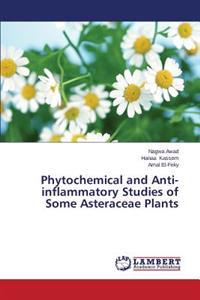 Phytochemical and Anti-Inflammatory Studies of Some Asteraceae Plants