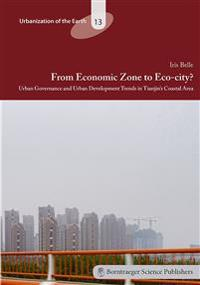 From Economic Zone to Eco-city?