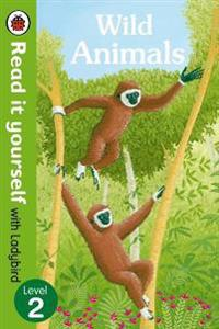Wild Animals - Read it Yourself with Ladybird