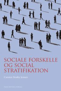 Sociale forskelle og social stratifikation
