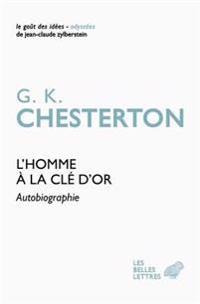 L'Homme a la Cle D'Or: Autobiographie