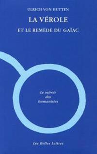 La Verole Et Le Remede Du Gaiac