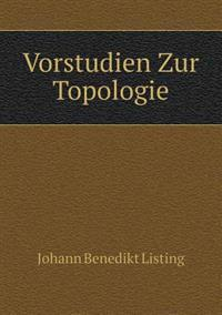 Vorstudien Zur Topologie