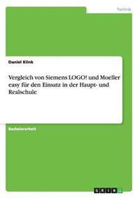 Vergleich Von Siemens LOGO! Und Moeller Easy Fur Den Einsatz in Der Haupt- Und Realschule