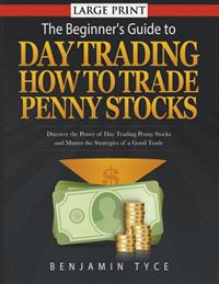 The Beginner's Guide to Day Trading