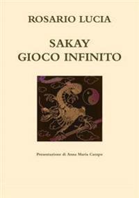 Sakay Gioco Infinito