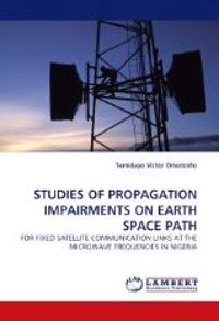 Studies of Propagation Impairments on Earth Space Path