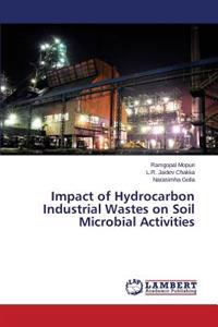 Impact of Hydrocarbon Industrial Wastes on Soil Microbial Activities
