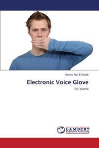 Electronic Voice Glove