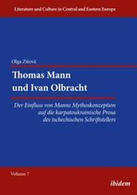 Thomas Mann und Ivan Olbracht