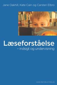 Læseforståelse - indsigt og undervisning