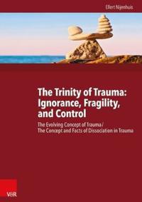 The Trinity of Trauma