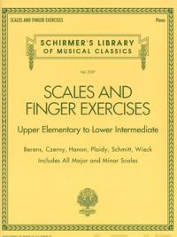 Scales and Finger Exercises - Upper Elementary to Lower Intermediate Piano: Schirmer's Library of Musical Classics Volume 2107