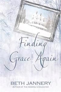 Finding Grace Again