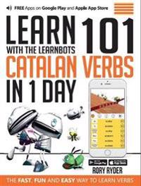 Learn 101 catalan verbs in 1 day with the learnbots - the fast, fun and eas