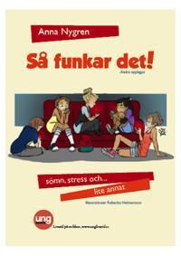 Anna Nygrens bok Så funkar det! -sömn, stress och lite annat