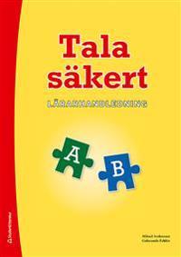 Tala säkert A och B Lärarhandledning