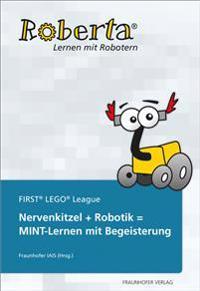 Nervenkitzel + Robotik = MINT-Lernen mit Begeisterung