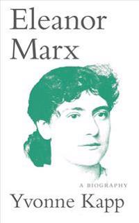 Eleanor Marx: A Biography