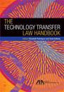 The Technology Transfer Law Handbook