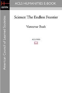 Science: The Endless Frontier