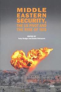 Middle Eastern Security, the US Pivot and the Rise of ISIS