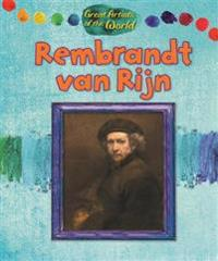 Great Artists of the World: Rembrandt van Rijn