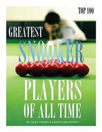 Greatest Snooker Players of All Time Top 100