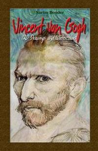 Vincent Van Gogh: 120 Drawings and Watercolors