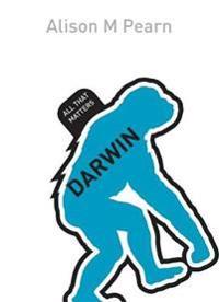 Darwin: All That Matters