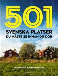 501 svenska platser du måste se innan du dör