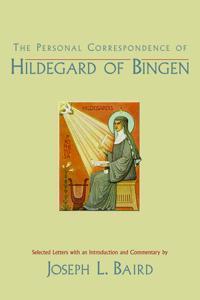 The Personal Correspondence of Hildegard of Bingen