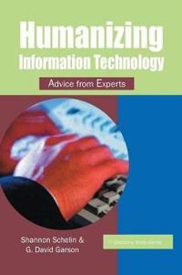 Humanizing Information Technology