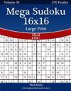 Mega Sudoku 16x16 Large Print - Hard - Volume 59 - 276 Logic Puzzles