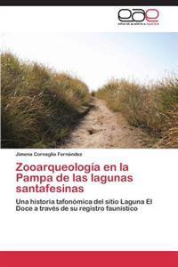 Zooarqueologia En La Pampa de Las Lagunas Santafesinas