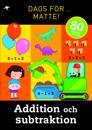 Dags för matte! : Addition och subtraktion