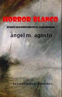 Horror Blanco: Acantilado Profundo Es El Alma Humana