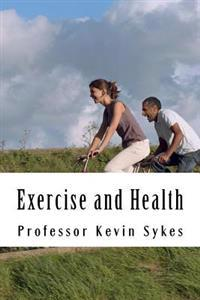Exercise and Health: A Layperson's Guide